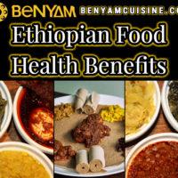 Ethiopian Food Health Benefits