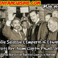 Emperor Haile Selassie I of Ethiopia Visits Abyssinian Baptist Church In Harlem, 1954 @ Benyam Ethiopian Cuisine
